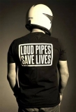 Tričko Loud Pipes Save Lives