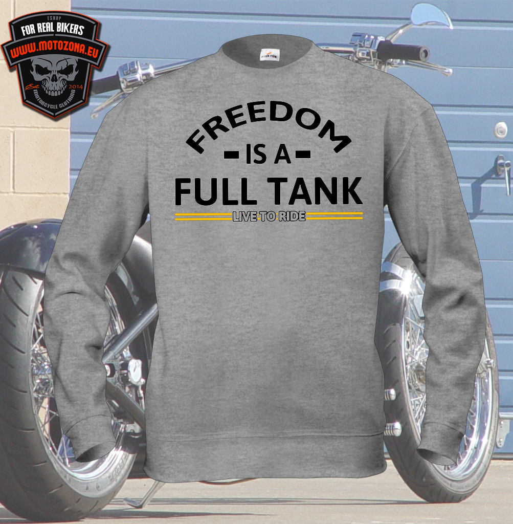 Motorkárska mikina Freedom is a full tank